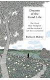 News cover Dreams of the Good Life  by Richard Mabey