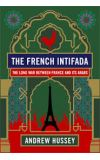 News cover The French Intifada  by Andrew Hussey