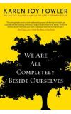 News cover We Are All Completely Beside Ourselves by Karen Joy Fowler
