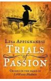 News cover Trials of Passion  by Lisa Appignanesi